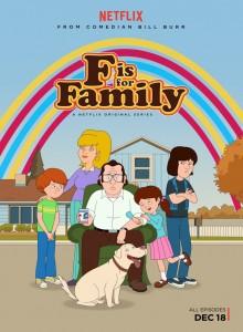 F is for Family 220x300 Les 10 séries que vous ne verrez que sur Netflix