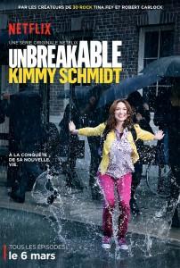 Unbreakable Kimmy Schmidt Poster 202x300 - Les 10 séries que vous ne verrez que sur Netflix