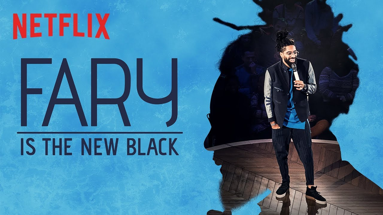 FARY IS THE NEW BLACK – LE 3 AVRIL SUR NETFLIX