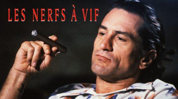 Les Nerfs à vif, 1991 (Film), à voir sur Netflix