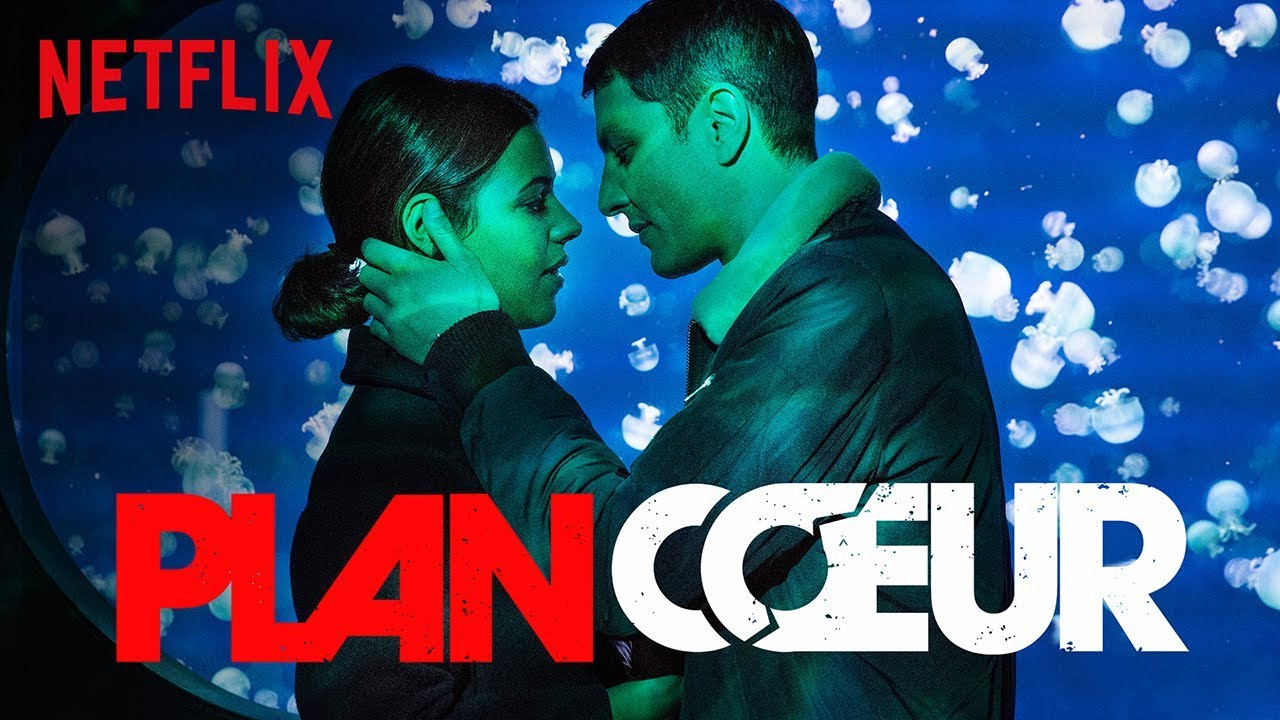 Plan Coeur | Bande-annonce officielle [HD] | Netflix