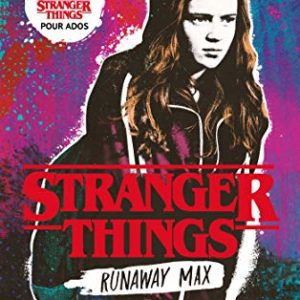Stranger-Things-Runaway-Max-Le-roman-officiel-pour-ados-0