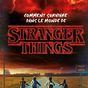 Stranger-things-comment-survivre-dans-le-monde-de-Stranger-Things-0
