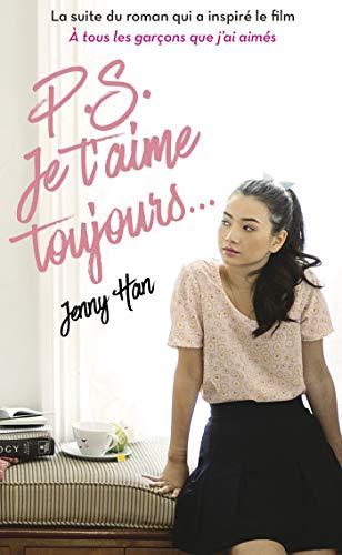 Les-Amours-de-Lara-Jean-T2-NED-PS-Je-taime-toujours-0