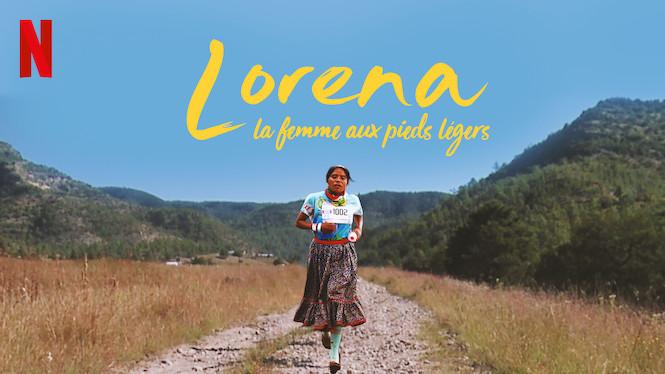 Lorena, la femme aux pieds légers