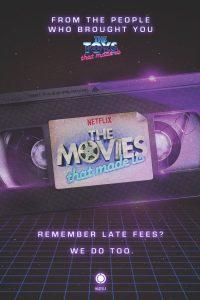 the movies that made us 200x300 - The movies that made us : dans les coulisses des blockbusters des années 80 ! (Bientôt sur Netflix)