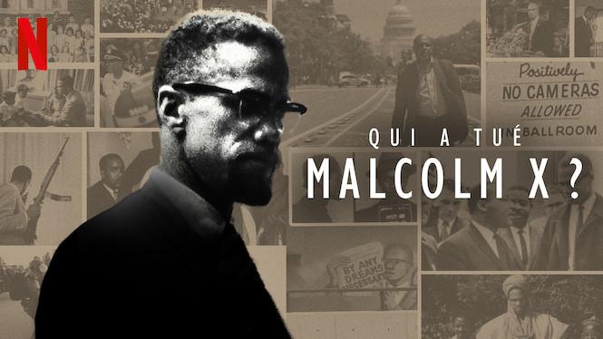Qui a tué Malcolm X?