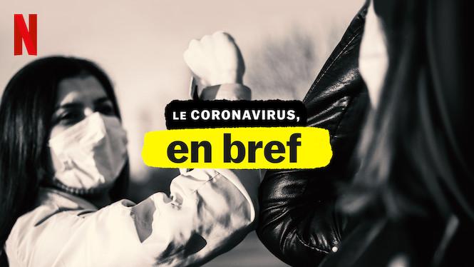 Le coronavirus, en bref