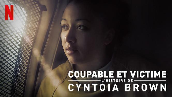 Coupable et victime: L'histoire de Cyntoia Brown
