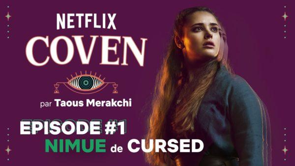 netflix coven episode 1 nimue de cursed netflix france youtube thumbnail 600x338 - Rebelle