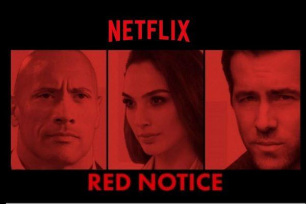 red notice 600x400 - Red Notice : le thriller d'action avec Dwayne Johnson, Gal Gadot et Ryan Reynolds devrait sortir en 2021