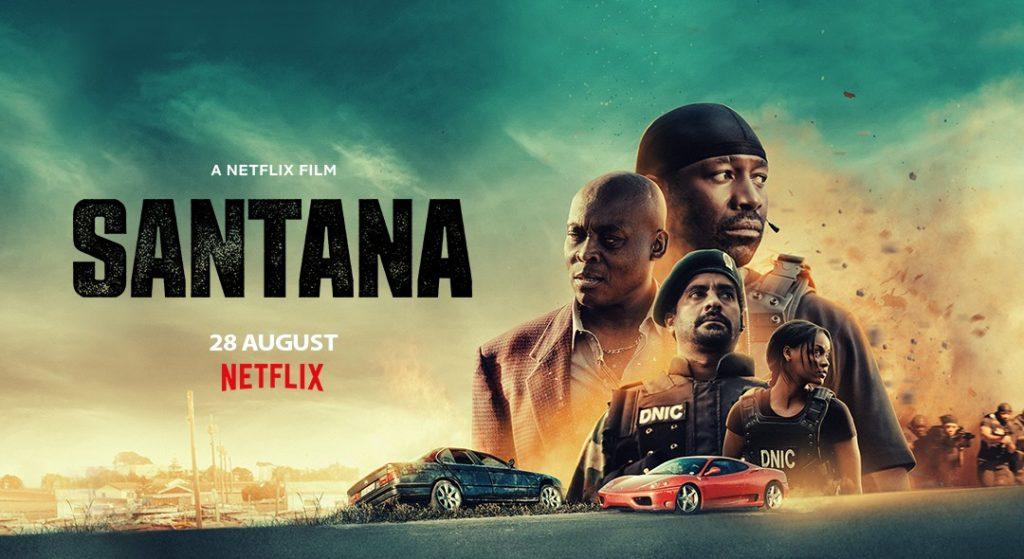 santana netflix - Santana : un nouveau film d'action sud africain à découvrir sur Netflix
