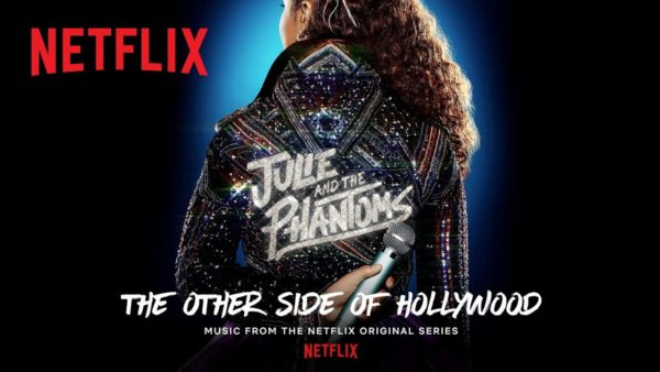 julie and the phantoms the other side of hollywood official audio netflix futures youtube thumbnail 600x338 - The Rain