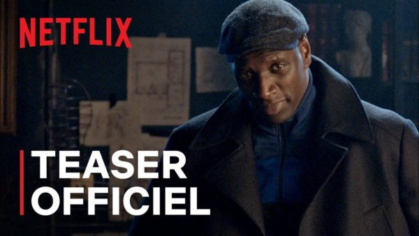 lupin teaser netflix france youtube thumbnail 600x338 - Lupin