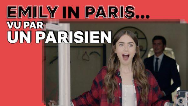 emily in paris vu par un parisien netflix france youtube thumbnail 600x338 - Paris
