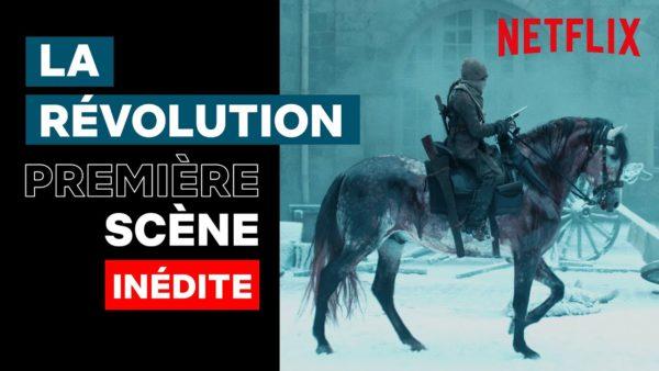 la revolution scene dintroduction inedit netflix france youtube thumbnail 600x338 - La Révolution