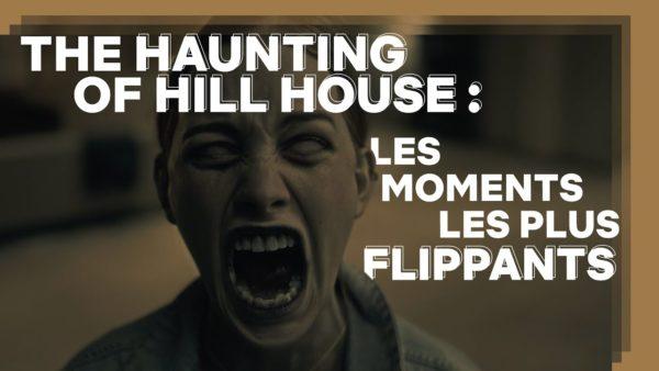 the haunting of hill house les moments les plus flippants netflix france youtube thumbnail 600x338 - The Haunting of Hill House