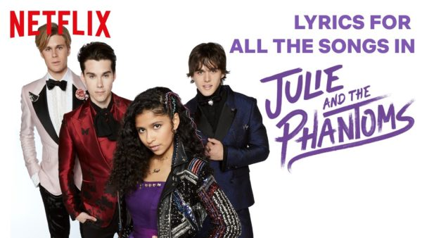 all of the songs from julie and the phantoms lyric video compilation netflix futures youtube thumbnail 600x338 - Solo