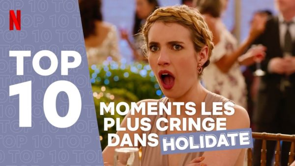 holidate les 10 moments les plus cringe netflix france youtube thumbnail 600x338 - Holidate