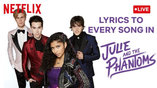 live lyrics to every song in julie and the phantoms netflix futures youtube thumbnail 600x338 - Solo