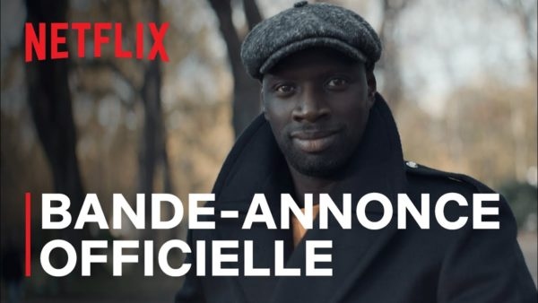 lupin bande annonce officielle i netflix france youtube thumbnail 600x338 - Lupin