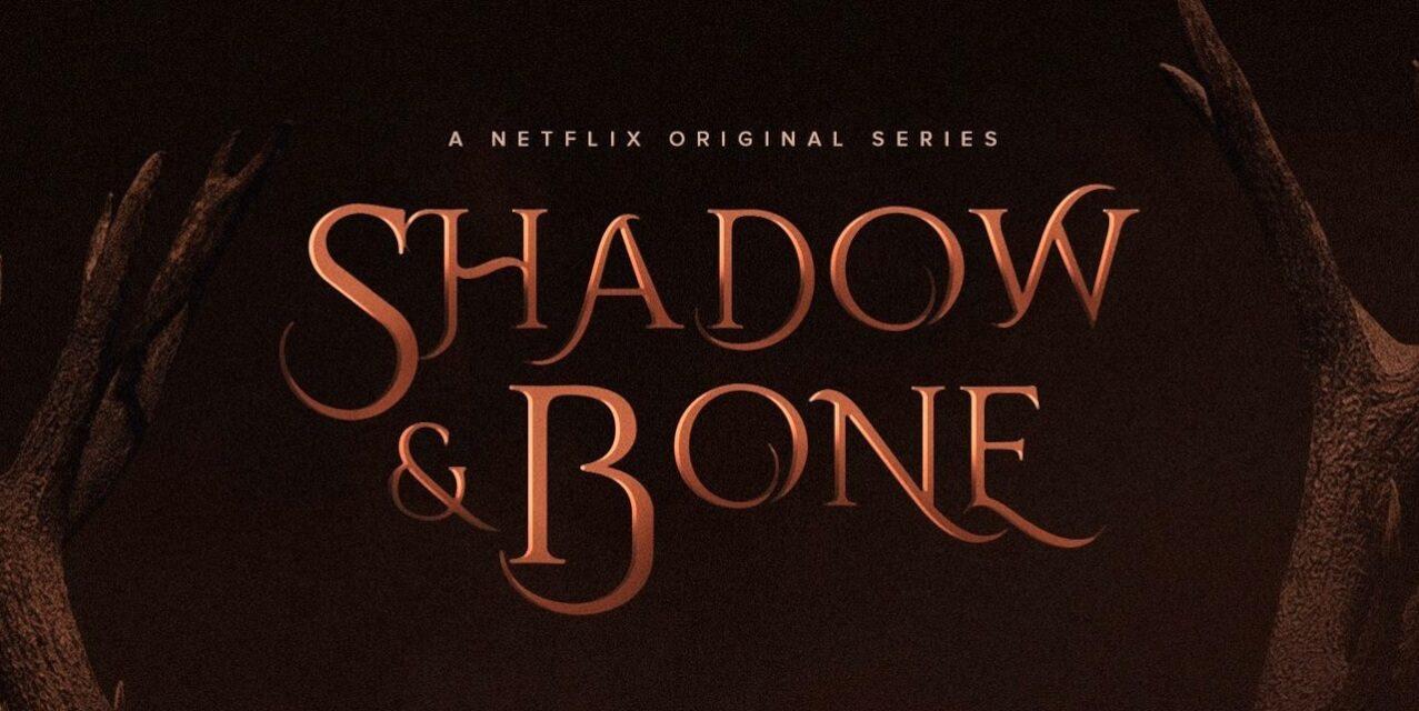 Shadow and Bone : La saga Grisha annoncée pour avril 2021 sur Netflix