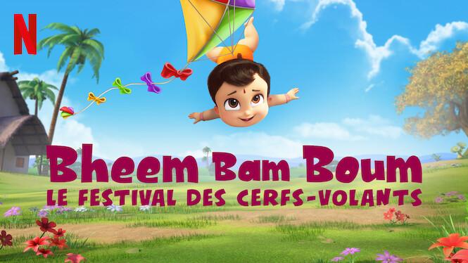 Bheem Bam Boum : Le festival des cerfs-volants
