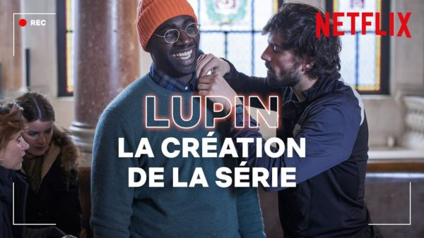 la creation de lupin i netflix france youtube thumbnail 600x338 - Lupin