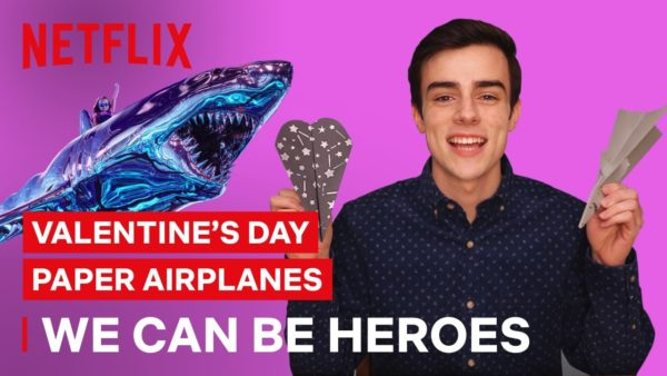 diy valentines day paper airplanes we can be heroes netflix futures youtube thumbnail 600x338 - Love