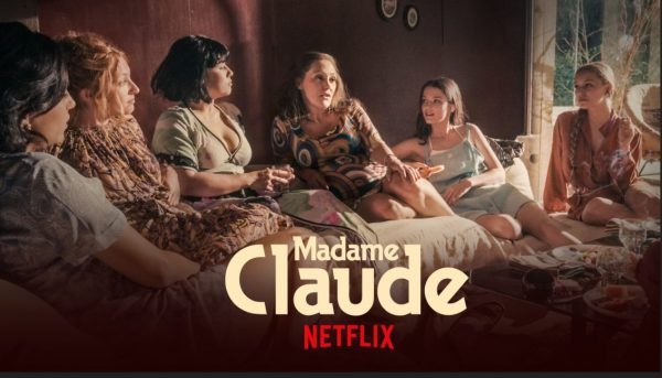 madame claude netfli 600x343 - Madame Claude : le film de Sylvie Verheyde sortira finalement en avril sur Netflix