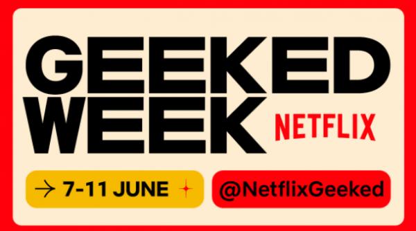 geeked week netflix 1 600x334 - The Umbrella Academy, The Witcher, etc. : en juin, Netflix prépare ses annonces et lance son Geeked Week !