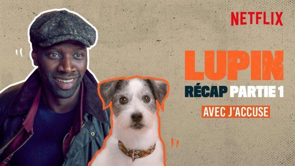 lupin partie 1 le recap avec jaccuse netflix youtube thumbnail 600x338 - Lupin